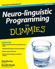 Neuro-Linguistic Programming For Dummies by Kate Burton, Romilla Ready...