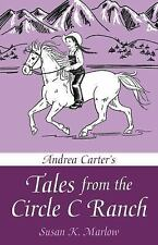 Andrea Carter's Tales from the Circle C Ranch, Marlow, Susan K., New Books