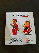 Book - Amigos Para Siempre 1992 Barcelona Olympics by Freixenet in Spanish rare!