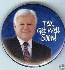 RARE 2008 TED KENNEDY PIN Get Well Soon ! Btain Tumor pinback