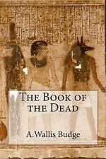 The Book of the Dead by A. Budge (2014, Paperback)