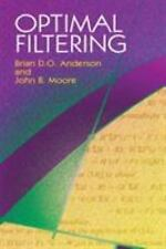 Optimal Filtering (Dover Books on Electrical Engineering) by Brian D. O. Anders