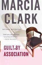 Guilt by Association by Marcia Clark (2011, E-book)