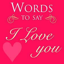 Words to Say I Love You (Gift), Sanja Rescek, New Book