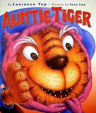 Auntie Tiger by Yep, Laurence