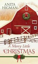 A Merry Little Christmas by Anita Higman (2014, Hardcover, Large Type)