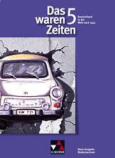 Das waren Zeiten 5. 10. Jahrgangsstufe. Gymnasium Niedersachsen von Jürgen...