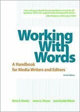 Working With Words: A Handbook for Media Writers and Editors Brooks 9th Edition