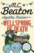 Agatha Raisin and the Wellspring of Death by M. C. Beaton (Paperback) New Book