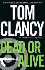 """""""Dead or Alive"""" by Tom Clancy *EXCELLENT* (Hardback, 2010) Jack Ryan Novel"""