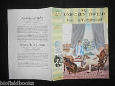 ORIGINAL DUSTJACKET/COVER (ONLY) for The Unbroken Thread by Viscount Templewood