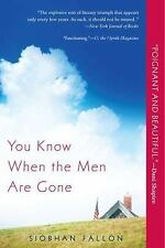 You Know When the Men Are Gone by Siobhan Fallon (2012, Paperback)