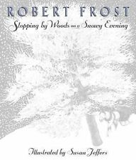 Stopping by Woods on a Snowy Evening by Robert Frost (2001, Hardcover)