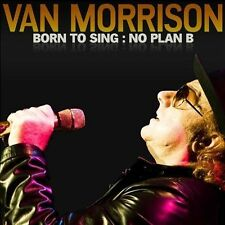 Born to Sing: No Plan B by Van Morrison (CD, Oct-2012, Exile Records) Brand New