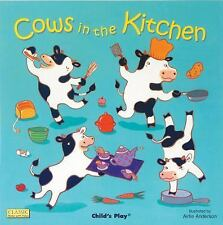 Classic Books with Holes Board Book Ser.: Cows in the Kitchen (2007, Board Book)
