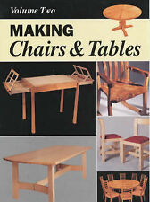 Making Chairs and Tables: v. 2 by Furniture & Cabinetmaking