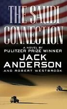 The Saudi Connection by Robert Westbrook and Jack Anderson (2007, Paperback)
