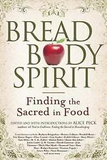 Bread, Body, Spirit: Finding the Sacred in Food