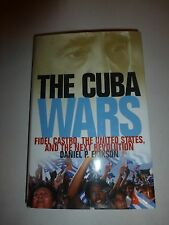 The Cuba Wars: Fidel Castro, the United States and the Next Revolution,Erikso235