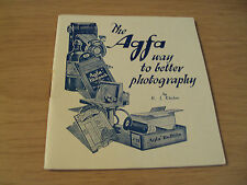 """VTG ca 1930's Booklet~""""The AGFA Way to Better PHOTOGRAPHY""""~German Company~"""