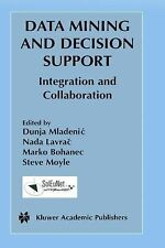 Data Mining and Decision Support : Integration and Collaboration 745 (2003,...