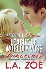 League of Worldly Wise Innocents: Innocent One: Simone by L. Zoe (2014,...