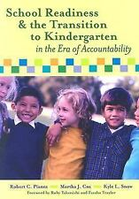 School Readiness and the Transition to Kindergarten in the Era of Accountabilit