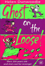 Ghost on the Loose!, Helen Dunwoodie