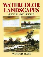 Watercolor Landscapes Step by Step (Dover Art Instruction), Wendon Blake, New Bo