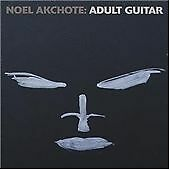 Noel Akchote-Adult Guitar  (US IMPORT)  CD NEW