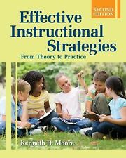 Effective Instructional Strategies : From Theory to Practice (2008, Paperback)