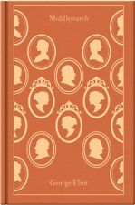 Middlemarch (Penguin Clothbound Classics) (Hardcover), Eliot, George, Ashton, R.