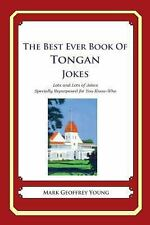 The Best Ever Book of Tongan Jokes : Lots and Lots of Jokes Specially...