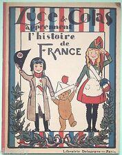 Luce & Colas apprennent l'Histoire de France, Delagrave, ill. Lissac en couleurs