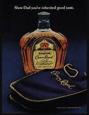 1979 CROWN ROYAL Whisky - Show Dad You've Inherited Good Taste - VINTAGE AD