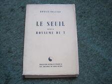 Romain ROLLAND: le seuil précédé du royaume du T.   Edition n°tée
