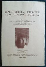 Dialectologie & Littérature,Oïl occidental Colloque-Caen,1983.Linguistique CNRS