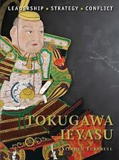 Tokugawa Ieyasu Leadership Strategy Conflict Osprey Military Biography NEW