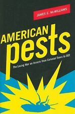 American Pests: The Losing War on Insects from Colonial Times to DDT-ExLibrary