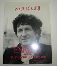 Marcel MOULOUDJI - ENRICO suivi de en Souvenir de BARBARIE - DEDICACE & SIGNE
