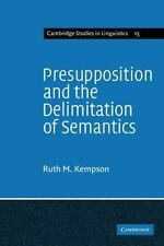Presupposition and the Delimitation of Semantics (Cambridge Studies in-ExLibrary