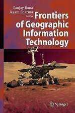 Frontiers of Geographic Information Technology, , Used; Very Good Book
