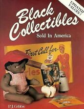 Black Collectibles Sold in America Collectors Guide Fully Illus. Values
