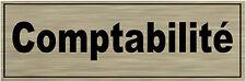 1 plaque aluminium brossé Signalétique de porte- Comptabilité