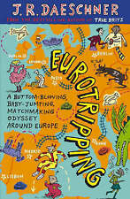 EUROTRIPPING by J. R. Daeschner : WH1-R5 : PB777L : NEW BOOK