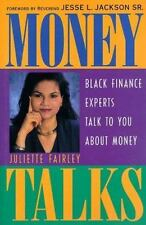 Money Talk: Black Finance Experts Talk to You About Money by Juliette Fairley