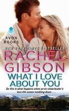 Military Men: What I Love about You by Rachel Gibson (2014, Paperback)