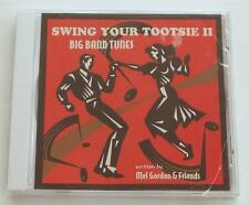 New Sealed Swing Your Tootsie II Big Band Tunes Mel Gordon TOOTSIE ROLL +Friends