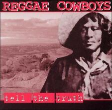 Reggae Cowboys: Tell the Truth  Audio Cassette