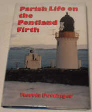 Parish Life on the Pentland Firth by Morris Pottinger. Caithness History